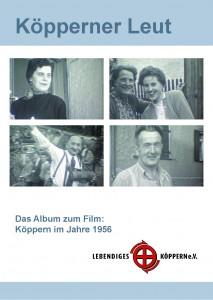 Köppern früher und heute in dem Buch zu dem Film von 1956 und dem Kalender 2015